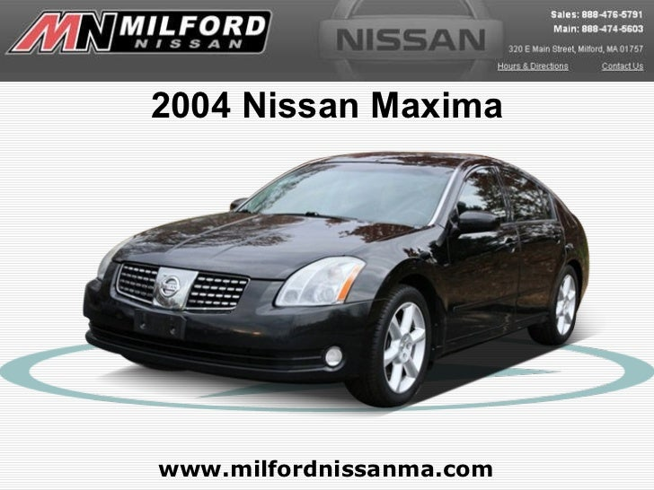Used 2004 Nissan Maxima - Milford Nissan Worcester, MA