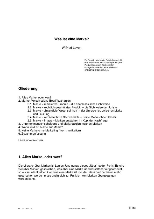 KH 19.11.2009 11:49 2004 Was ist eine Marke.doc 1(18) Was ist eine Marke? Wilfried Leven Ein Produkt wird in der Fabrik he...