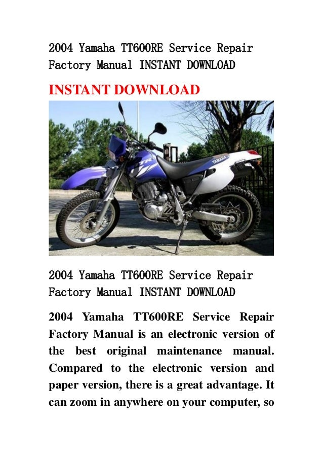 2004 yamaha tt600 re service repair factory manual instant. Black Bedroom Furniture Sets. Home Design Ideas