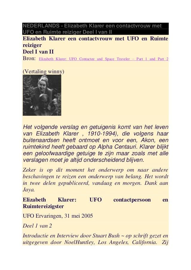 NEDERLANDS - Elizabeth Klarer een contactvrouw metUFO en Ruimte reiziger Deel I van IIElizabeth Klarer een contactvrouw me...