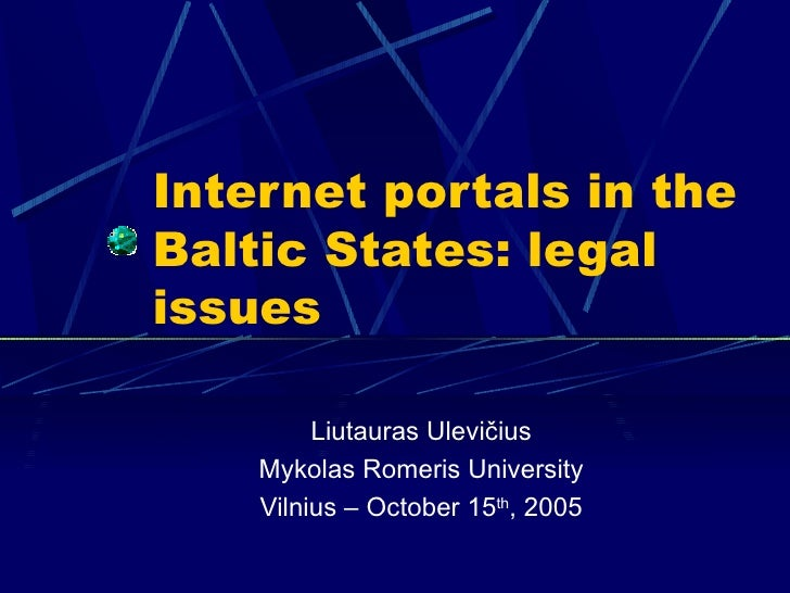 Internet portals in the Baltic States: legal issues