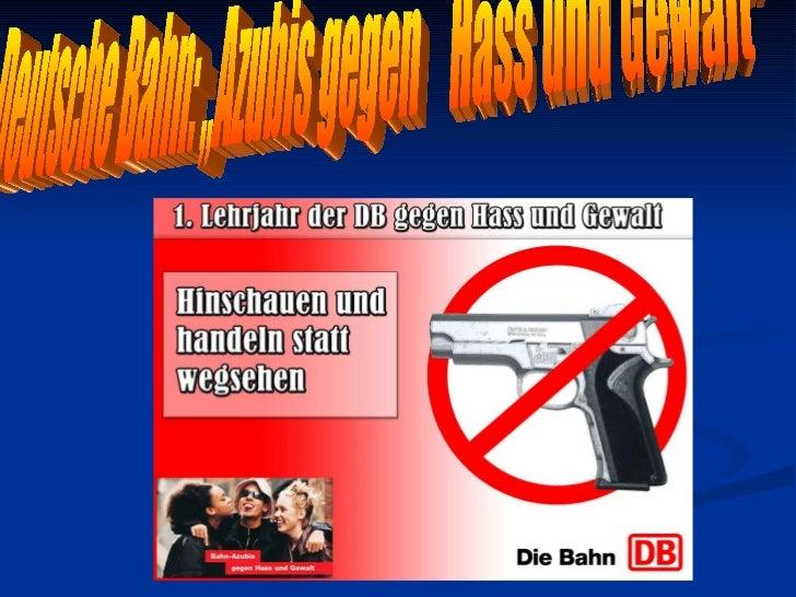 """Deutsche Bahn: """"Azubis gegen  Hass und Gewalt"""""""