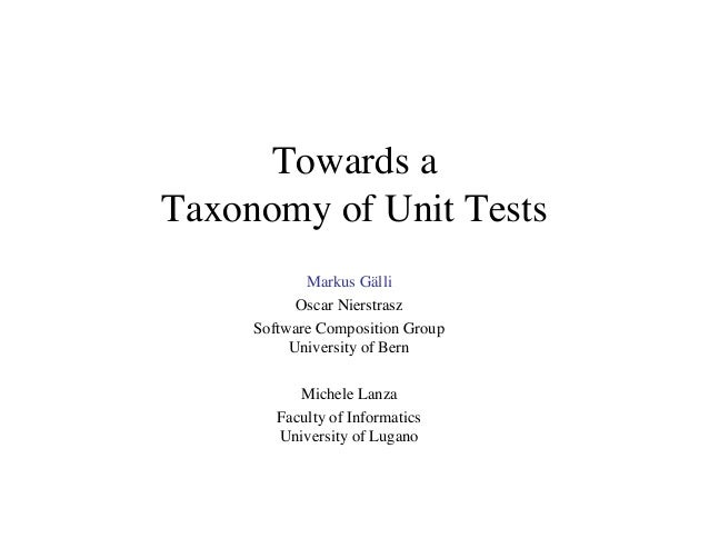 Towards a Taxonomy of Unit Tests