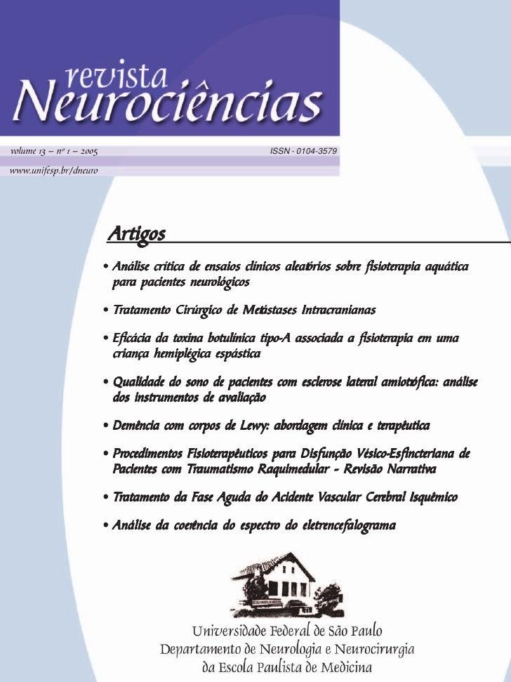 volume 13 — nº 1 — 2005                                     ISSN - 0104-3579  www.unifesp.br/dneuro                       ...