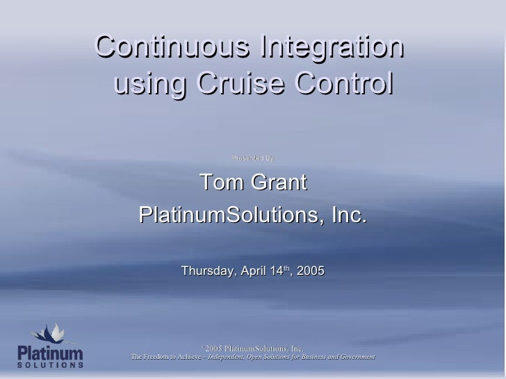 Continuous Integration using Cruise Control