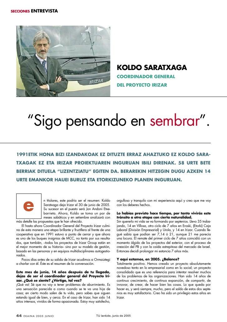 SECCIONES    ENTREVISTA                                                                             KOLDO SARATXAGA       ...