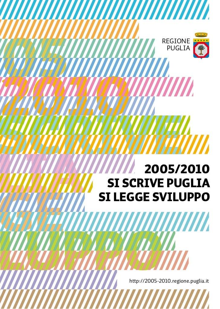 Governo Vendola 2005/2010. Pubblicazione di fine mandato.