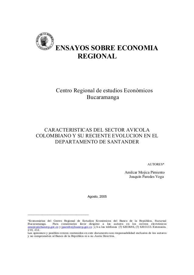 ENSAYOS SOBRE ECONOMIA REGIONAL Centro Regional de estudios Económicos Bucaramanga CARACTERISTICAS DEL SECTOR AVICOLA COLO...