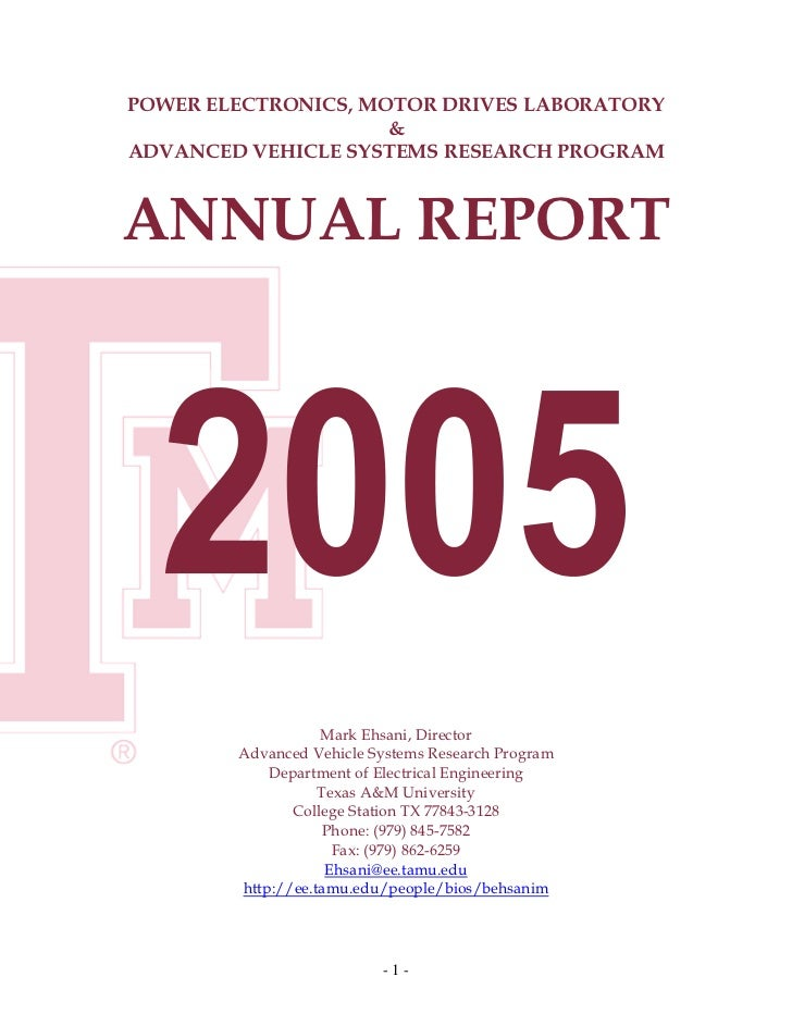 POWER ELECTRONICS, MOTOR DRIVES LABORATORY                     &ADVANCED VEHICLE SYSTEMS RESEARCH PROGRAMANNUAL REPORT    ...