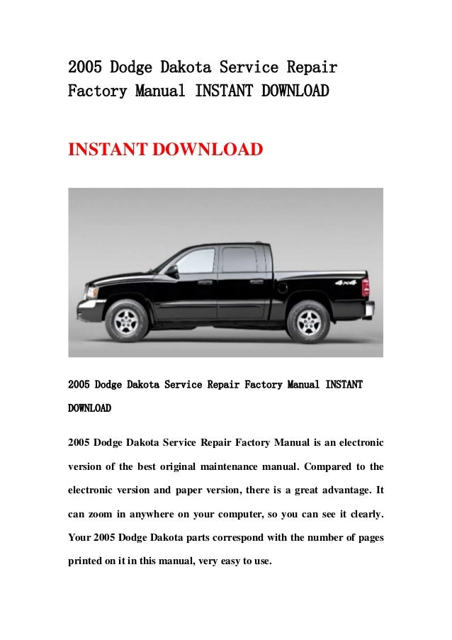 2005 dodge dakota service repair factory manual instant. Black Bedroom Furniture Sets. Home Design Ideas
