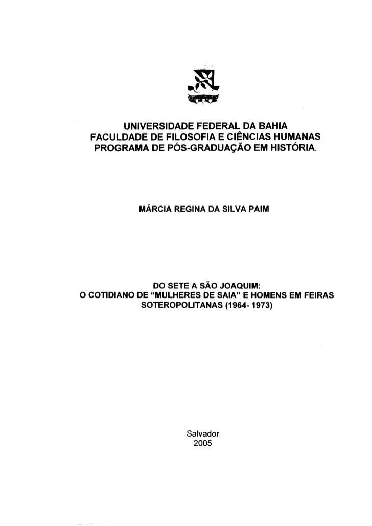 UNIVERSIDADE FEDERAL DA BAHIA  FACULDADE DE FILOSOFIA E CIÊNCIAS HUMANAS   PROGRAMA DE PÓS-GRADUAÇÃO EM HISTÓRIA.         ...
