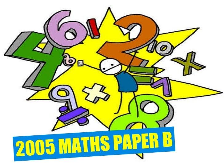 2005 MATHS PAPER B