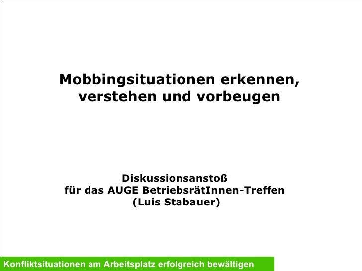 Mobbingsituationen erkennen, verstehen und vorbeugen Konfliktsituationen am Arbeitsplatz erfolgreich bewältigen  Diskussio...