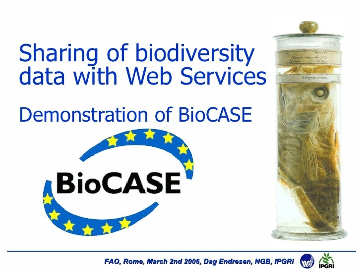 Sharing of biodiversity data with Web Services Demonstration of BioCASE