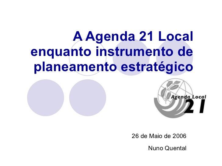 A Agenda 21 Local enquanto instrumento de planeamento estratégico