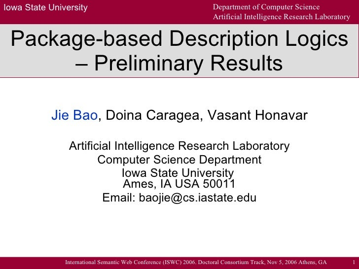 Package-based Description Logics – Preliminary Results Jie Bao , Doina Caragea, Vasant Honavar Artificial Intelligence Res...