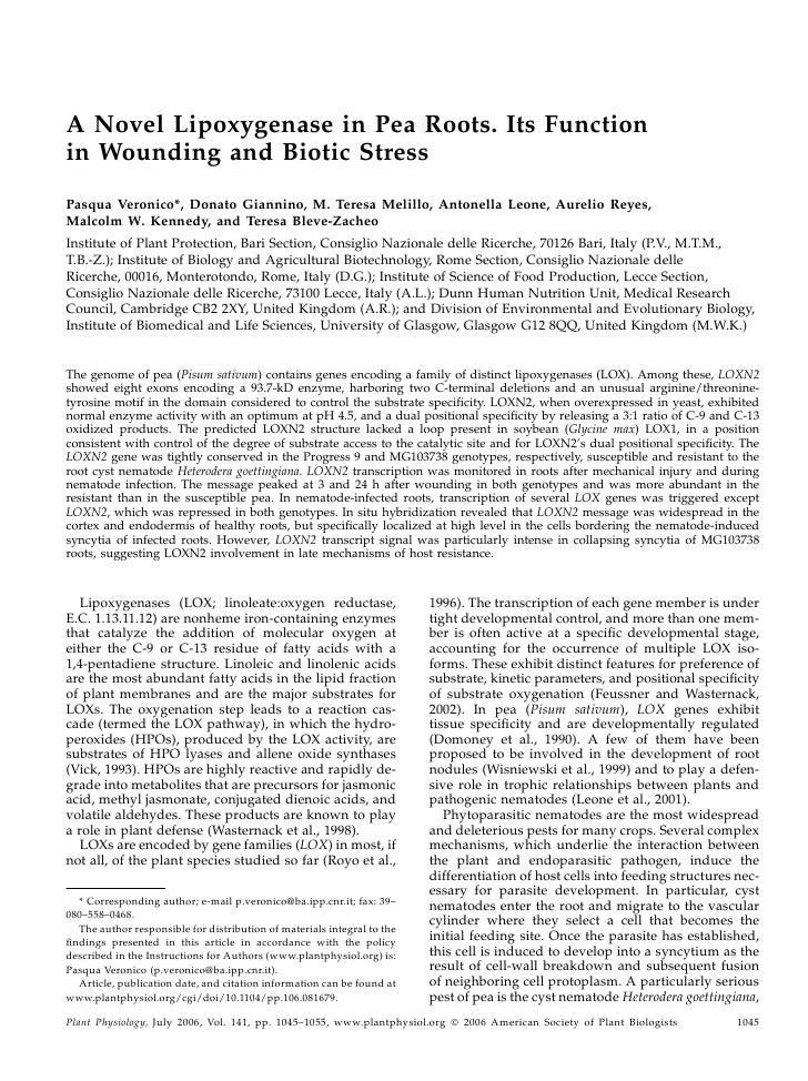 A Novel Lipoxygenase in Pea Roots. Its Functionin Wounding and Biotic StressPasqua Veronico*, Donato Giannino, M. Teresa M...