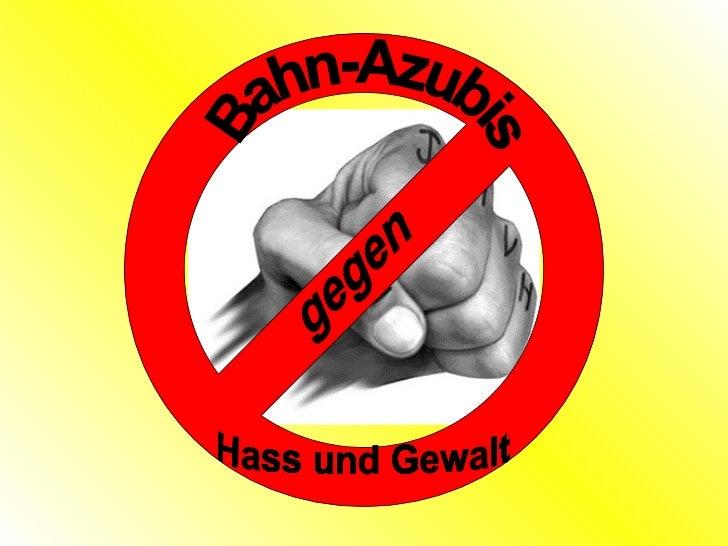 gegen Hass und Gewalt Bahn-Azubis