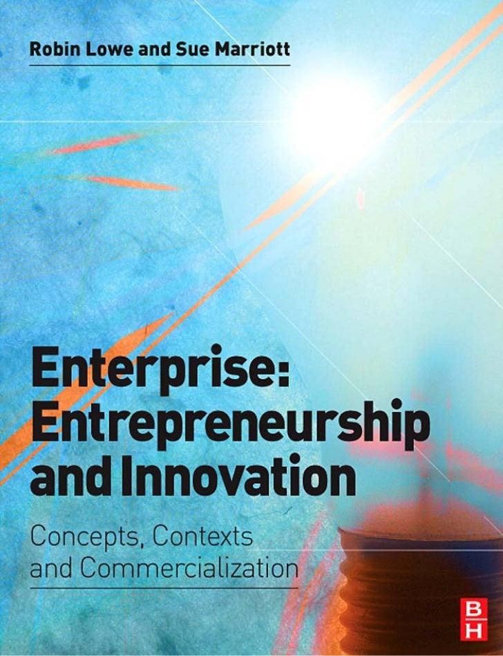 Enterprise:Entrepreneurship andInnovation