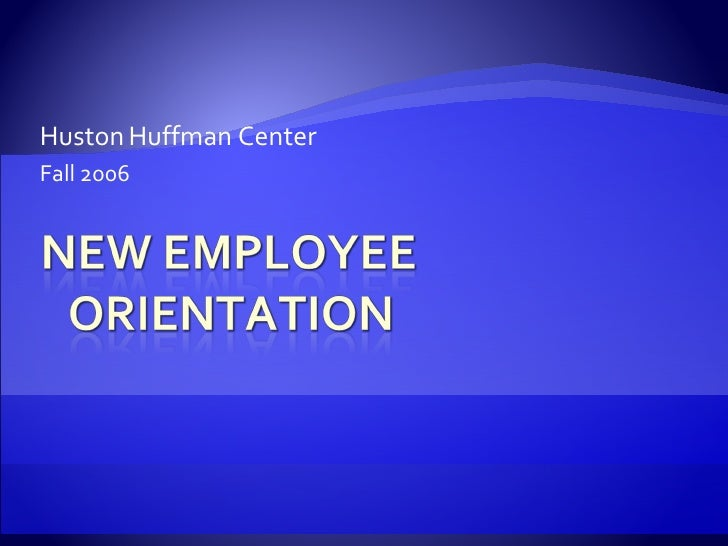 2006 FALL ORIENTATION POWERPOINT REVISED