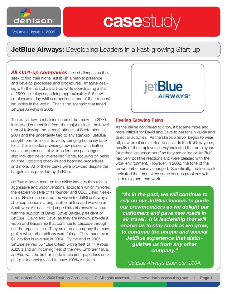 Volume 1, Issue 1, 2006                                                        casestudy JetBlue Airways: Developing Leade...