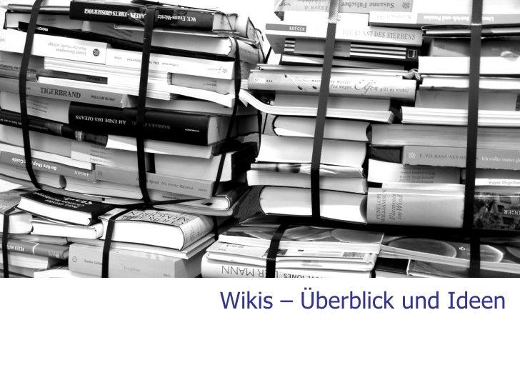 Wikis – Überblick und Ideen