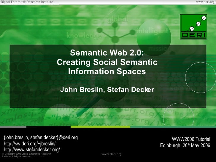 Semantic Web 2.0: Creating Social Semantic Information Spaces