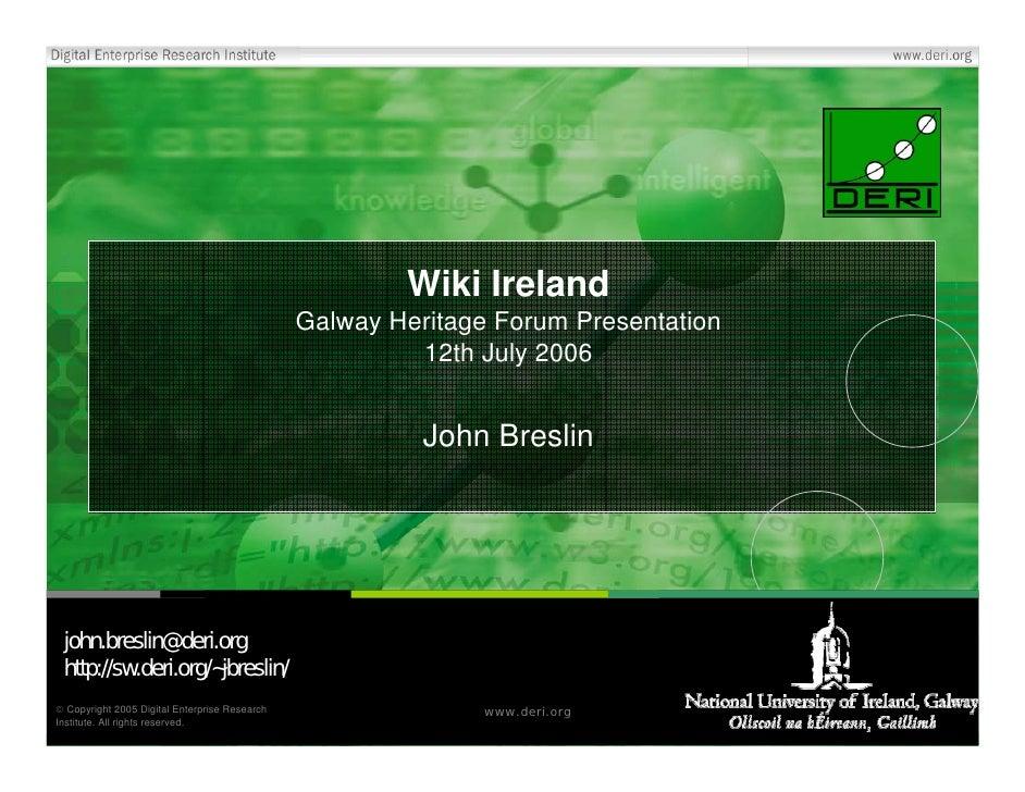 Wiki Ireland                                                Galway Heritage Forum Presentation                            ...