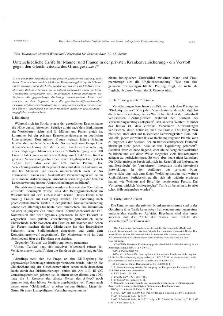 ,           NJW 2004, Heft 23                    Wrase/Baer, Unterschiedliche Tarife für Männer und Frauen in der privaten...