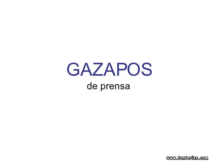 GAZAPOS de prensa