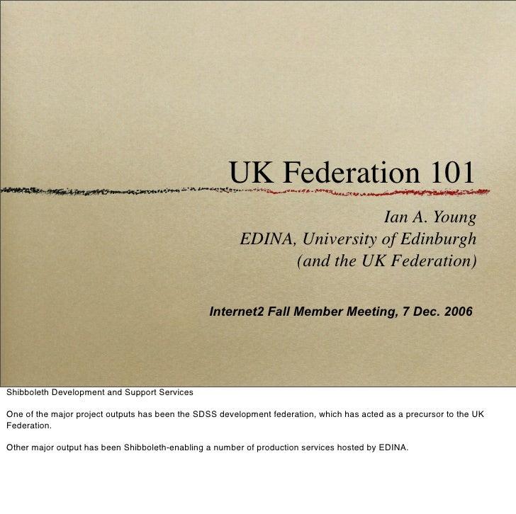 UK Federation 101                                                                           Ian A. Young                  ...