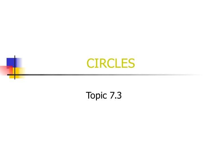 CIRCLES Topic 7.3
