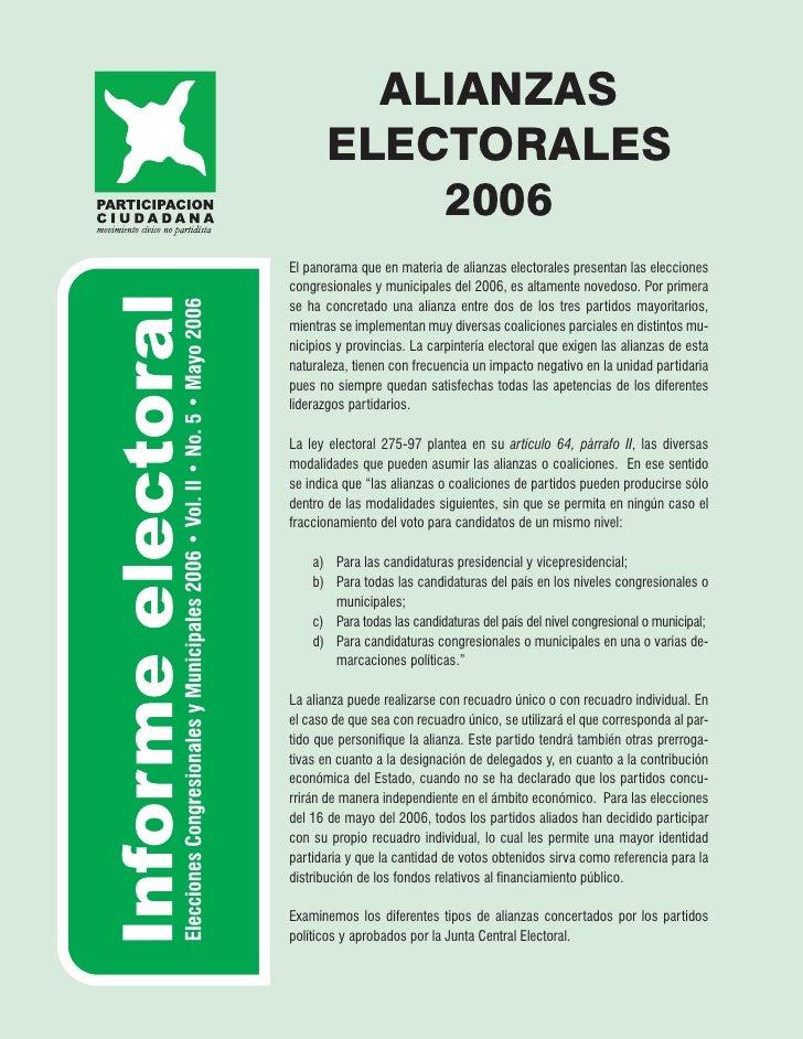 ALIANZAS        ELECTORALES            2006 El panorama que en materia de alianzas electorales presentan las elecciones co...