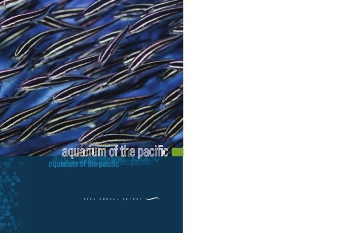 aquarium of the pacific    2 0 0 6   A N N U A L   R E P O R T