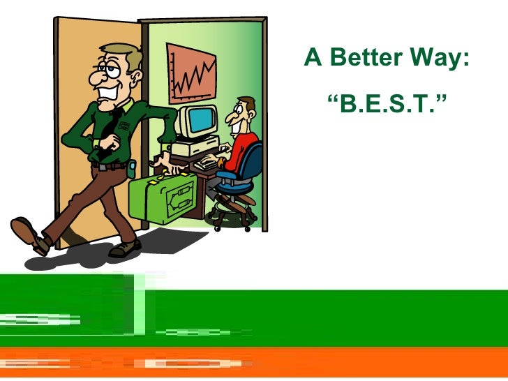 """A Better Way: """" B.E.S.T."""""""