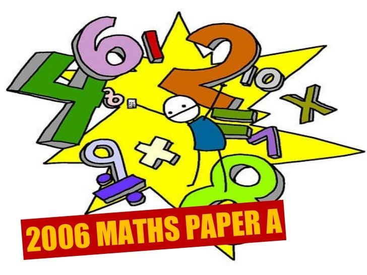 2006 mathematics paper a