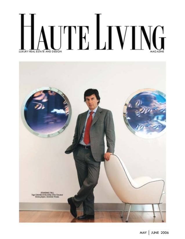 MAY │ JUNE 2006LUXURY REAL ESTATE AND DESIGN MAGAZINE