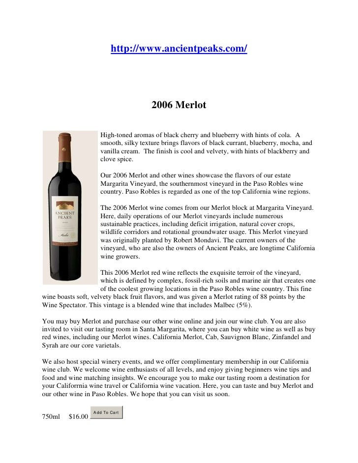 "HYPERLINK "" http://www.ancientpeaks.com/""  http://www.ancientpeaks.com/<br />2006 Merlot<br />left0High-toned aromas of b..."
