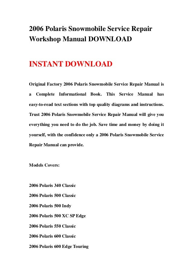 2006 Polaris Snowmobile Service RepairWorkshop Manual DOWNLOADINSTANT DOWNLOADOriginal Factory 2006 Polaris Snowmobile Ser...
