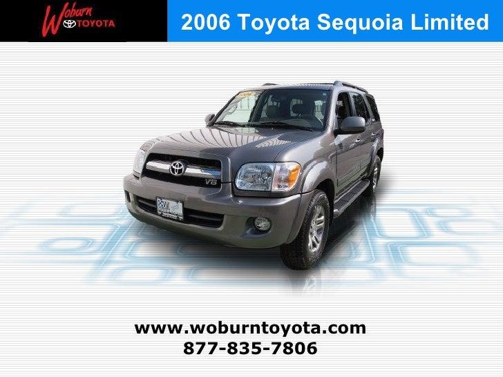 877-835-7806 www.woburntoyota.com 2006 Toyota Sequoia Limited