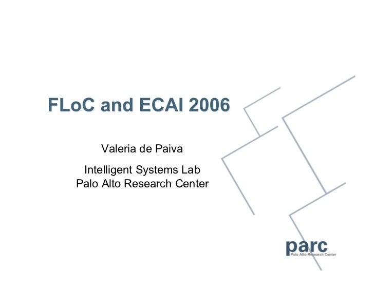 Valeria de Paiva Intelligent Systems LabPalo Alto Research Center