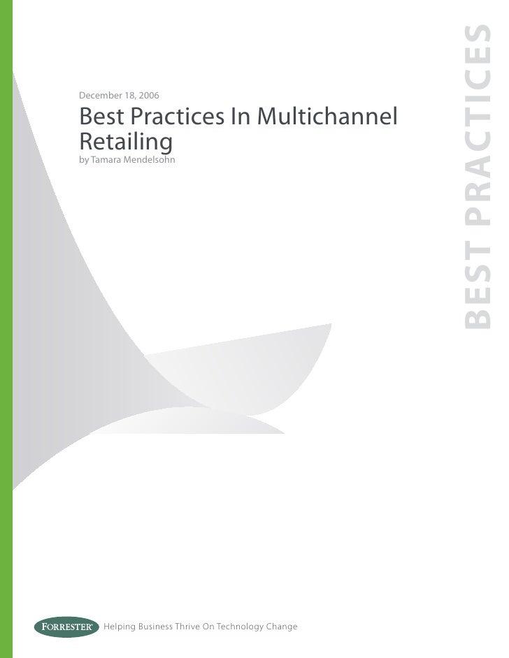 BEST PRACTICES December 18, 2006  Best Practices In Multichannel Retailing by Tamara Mendelsohn          Helping Business ...