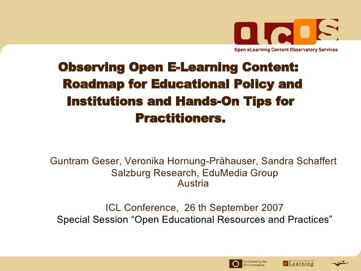 Observing Open E-Learning Content:  Roadmap for Educational Policy and   Institutions and Hands-On Tips for              P...
