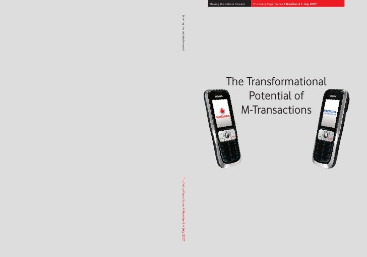 2007 09 - vodafone- the transformational potential of m-transactions