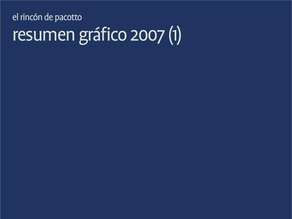 el rincón de pacotto resumen gráfico 2007 (1)