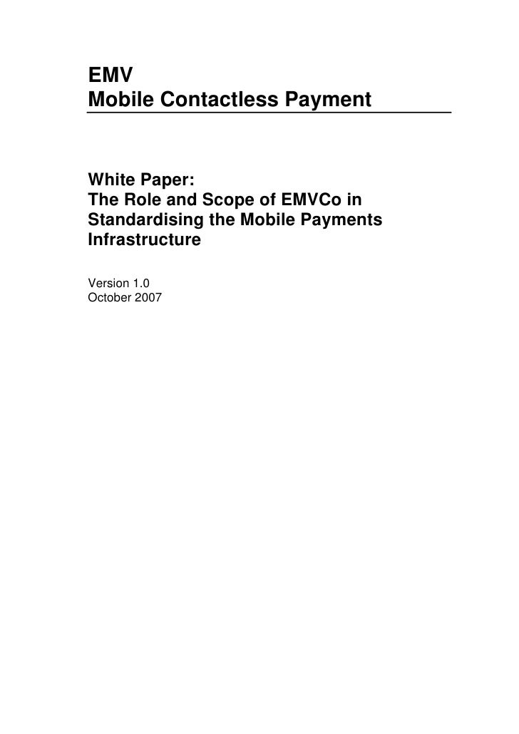 EMV Mobile Contactless Payment   White Paper: The Role and Scope of EMVCo in Standardising the Mobile Payments Infrastruct...