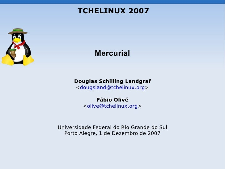 Mercurial - Douglas Schilling Landgraf e Fábio Olivé