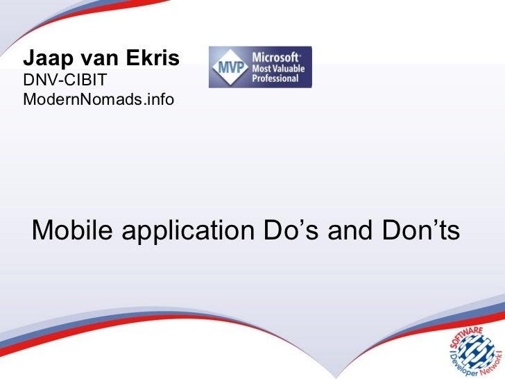 Mobile application Do's and Don'ts Jaap van Ekris DNV-CIBIT ModernNomads.info