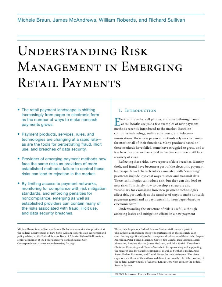 Michele Braun, James McAndrews, William Roberds, and Richard Sullivan     Understanding Risk Management in Emerging Retail...