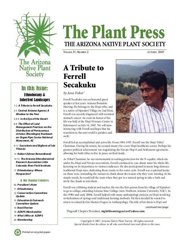 The Plant PressTHE ARIZONA NATIVE PLANT SOCIETY VOLUME 31, NUMBER 2 OCTOBER 2007 continued next page Printed on recycled p...